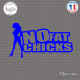Sticker No Fat Chicks Sticks-em.fr Couleurs au choix