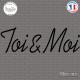 Sticker Toi & Moi Sticks-em.fr Couleurs au choix