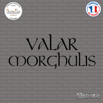 Sticker VALAR MORGHULIS Game of Thrones