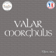 Sticker VALAR MORGHULIS Game of Thrones Sticks-em.fr Couleurs au choix