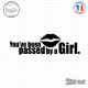Sticker JDM You've been passed by a girl Sticks-em.fr Couleurs au choix