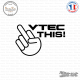 Sticker JDM Vtec this !
