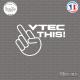Sticker JDM Vtec this ! Sticks-em.fr Couleurs au choix