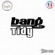 Sticker JDM Bang tidy Sticks-em.fr Couleurs au choix