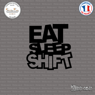 Sticker JDM Eat Sleep Shift