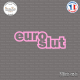 Sticker JDM euro slut Sticks-em.fr Couleurs au choix