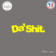 Sticker JDM Da Shit Sticks-em.fr Couleurs au choix