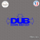 Sticker JDM Dub Down And Out Sticks-em.fr Couleurs au choix