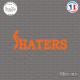 Sticker JDM Fuck Haters Sticks-em.fr Couleurs au choix