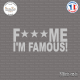 Sticker JDM Fuck Me I'm Famous! Sticks-em.fr Couleurs au choix