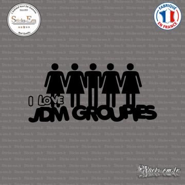 Sticker JDM I Love Jdm Groupies