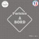 Sticker Parisien à bord Sticks-em.fr Couleurs au choix