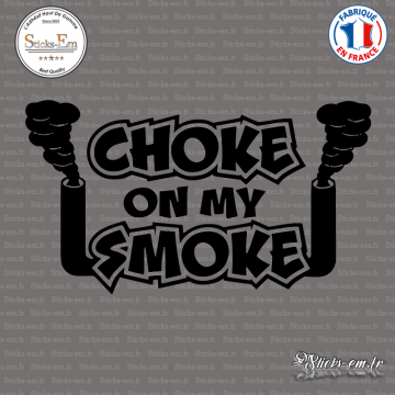 Sticker JDM Choke On My Smoke