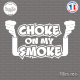 Sticker JDM Choke On My Smoke Sticks-em.fr Couleurs au choix