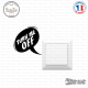 Sticker Turn Me Off Sticks-em.fr Couleurs au choix